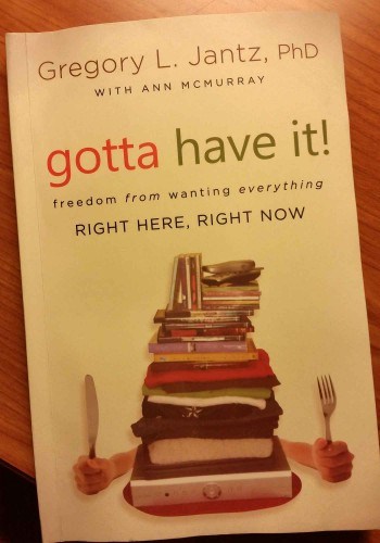 freedom from wanting everything right here, right now by Gregory L. Jantz.  - An awesome book.